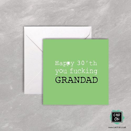 Happy 30th You Fucking Grandad
