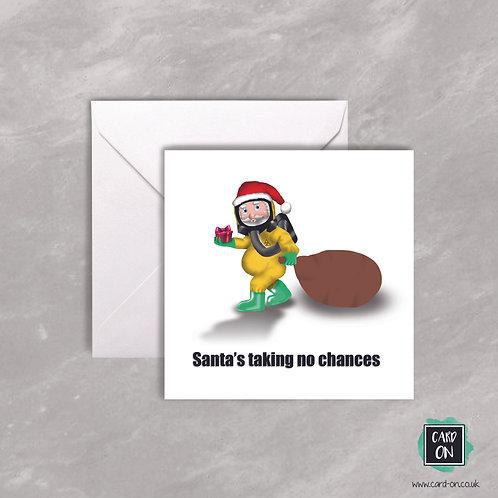 Santa's Taking no Chances