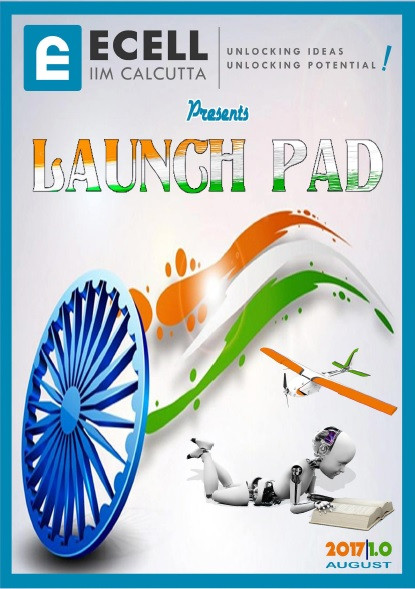 Launch Pad is the monthly magazine of E-Cell, IIM Calcutta ...
