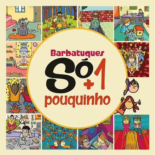 CD Só + 1 Pouquinho