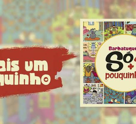 Barbatuques lança clipe da música Só + 1 Pouquinho.   Assista aqui: