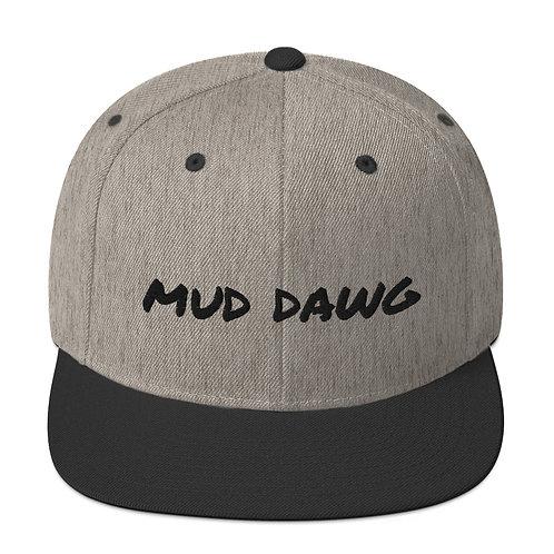 mud dawg Snapback Hat