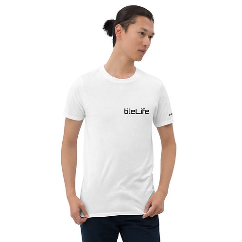 tileLife #repyourtrade Short-Sleeve Unisex T-Shirt