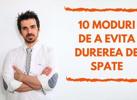 10 MODURI DE A EVITA DUREREA DE SPATE