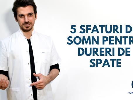 5 SFATURI DE SOMN PENTRU DURERI DE SPATE
