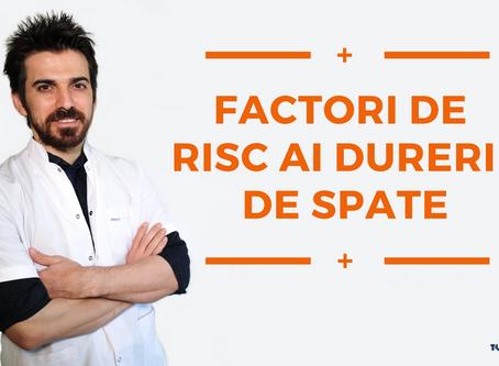 FACTORI DE RISC AI DURERII DE SPATE