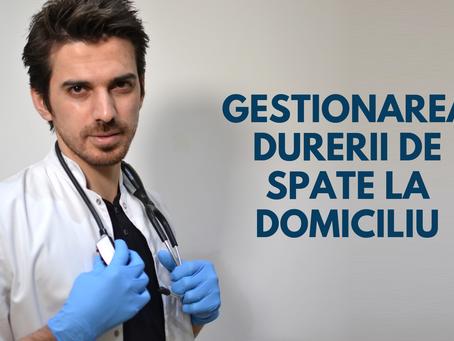 GESTIONAREA DURERII DE SPATE LA DOMICILIU
