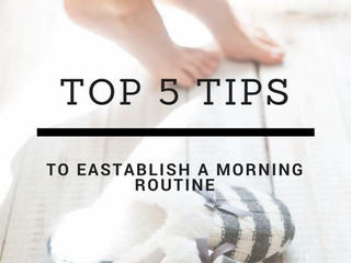 5 Simple Steps To Establish A Powerful Morning Routine