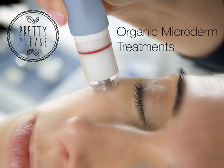 Our New Organic Microderm