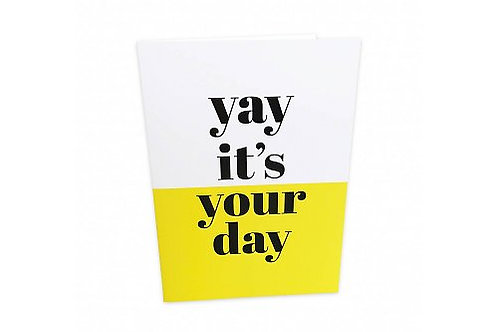 Greeting Card 'It's your day'