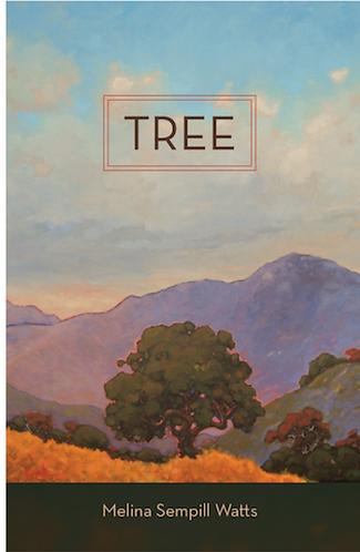 TREE by Melina Sempill Watts