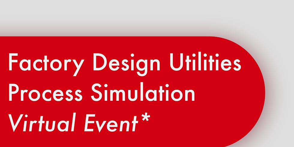 Virtual Factory Design Utilities Process Simulation