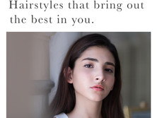 Hairstyles that bring out the best in you.