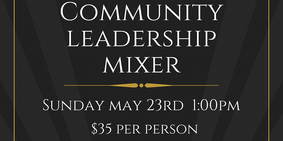 Community Leadership Networking Mixer