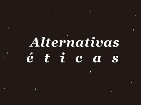 Alternativas éticas