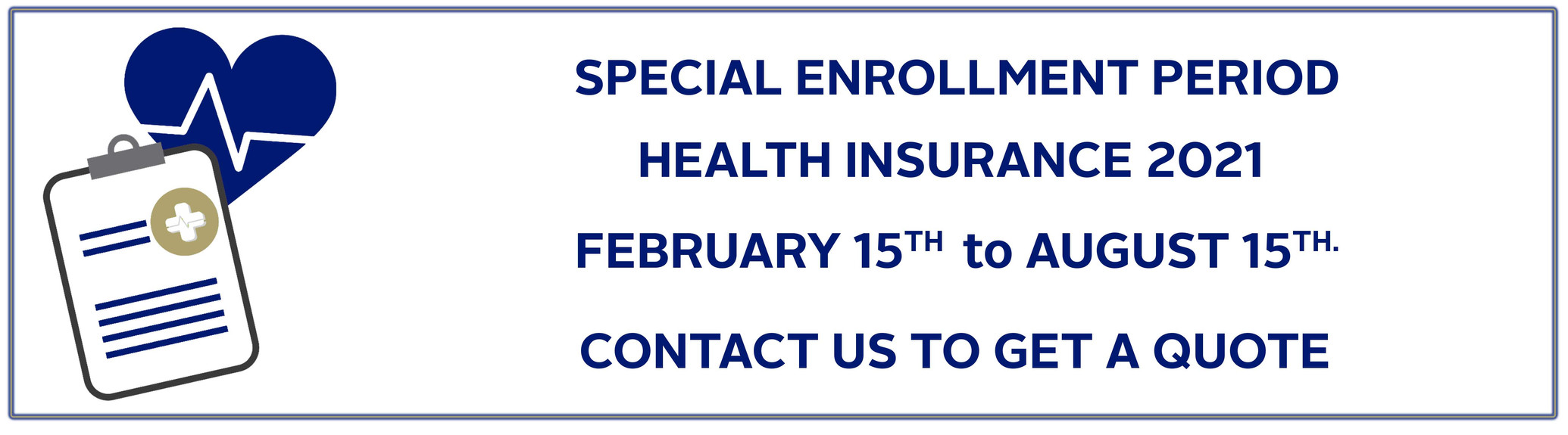 August 15th Special Open Enrollment Period