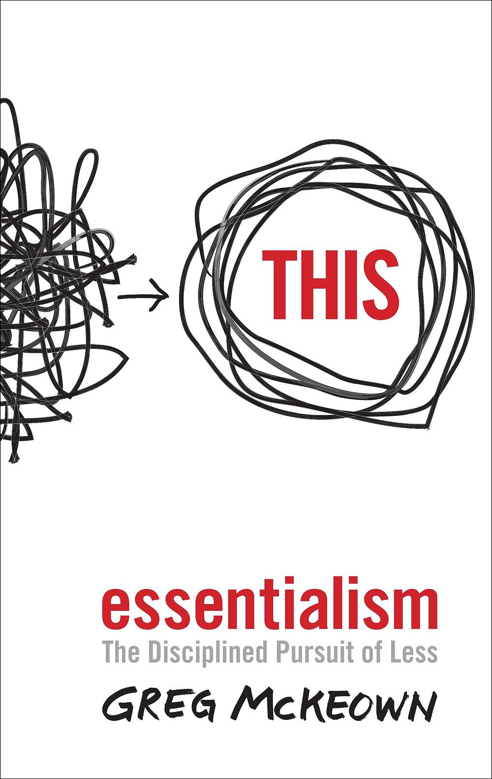 Essentialism: The Disciplined Pursuit