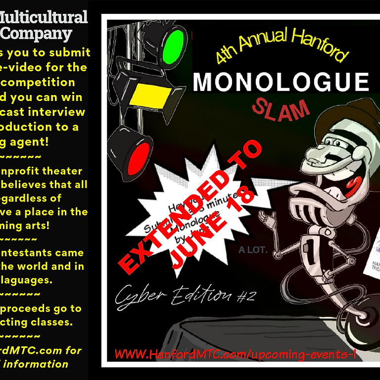EXTENDED to JUNE 18 Hanford Monologue Slam Competition