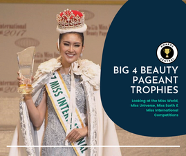 The Big 4 Beauty Pageants Trophies: Miss Universe, Miss Earth, Miss International and Miss World
