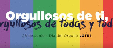 Día del orgullo LGTBI. Orgullosos de ti, orgullosos de todas y todos.