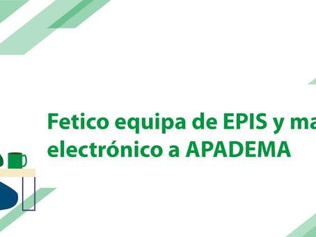 Fetico equipa de EPIS y material electrónico a APADEMA