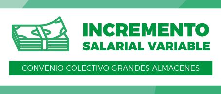 Incremento Salarial Variable en Grandes Almacenes