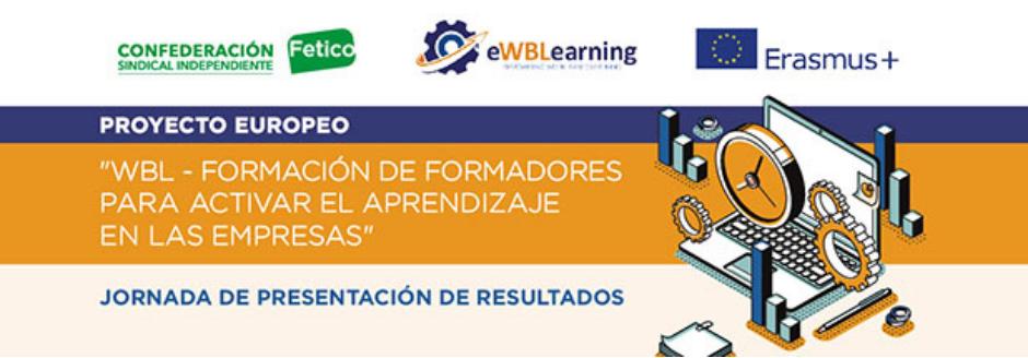 Fetico presenta WBL - FORMACIÓN DE FORMADORES PARA ACTIVAR EL APRENDIZAJE EN LAS EMPRESAS