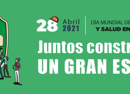 Día Mundial de la Seguridad y Salud en el trabajo 2021.