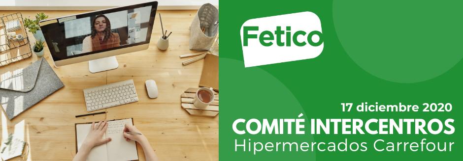 COMITÉ INTERCENTROS HIPERMERCADOS 17/12/2020