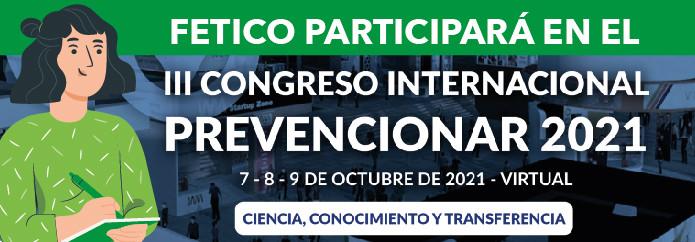 Fetico participará en el III Congreso Internacional Prevencionar