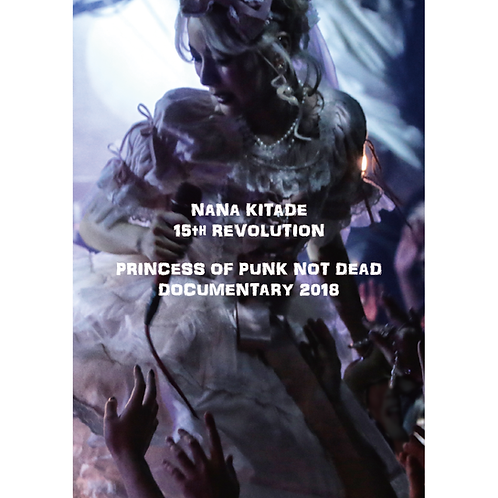 DVD「PRINCESS OF PUNK NOT DEAD DOCUMENTARY 2018」