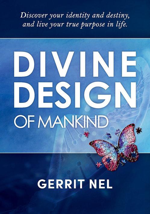 Divine Design of Mankind