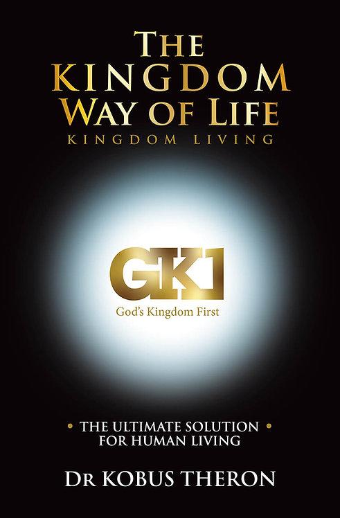 The Kingdom Way of Life