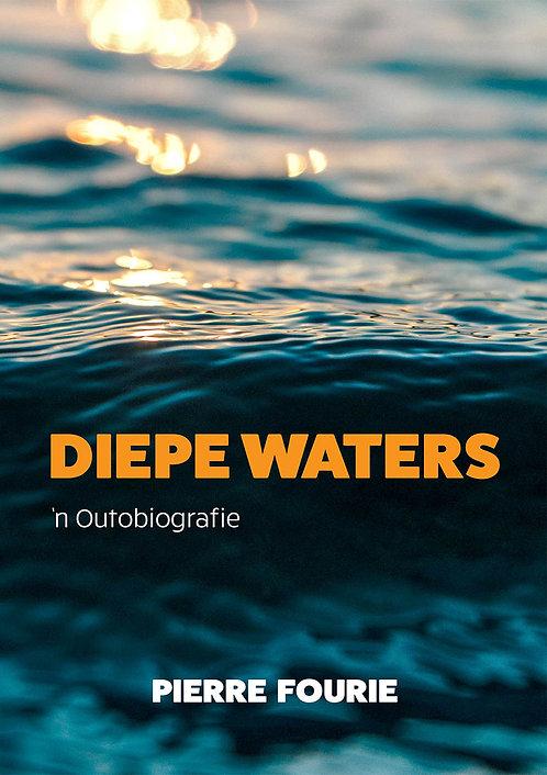 Diepe Waters - 'n Outobiografie