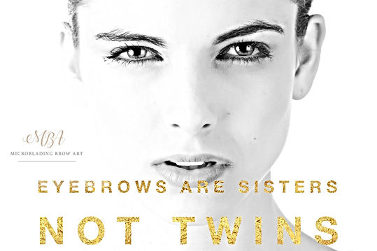 Eyebrows are sisers not twins Microblading UK