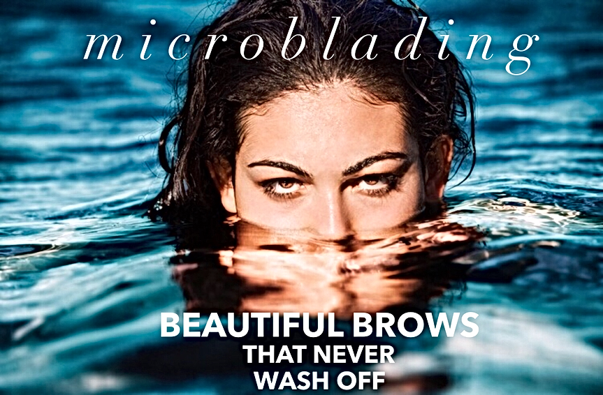 Microblading Eyebrows that never wash off