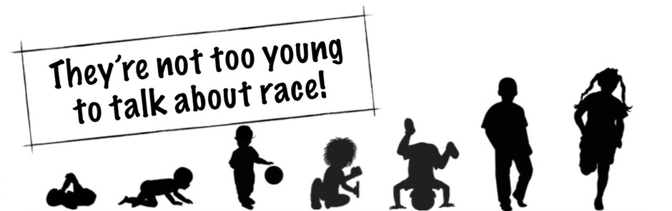 Let's talk about race to our children