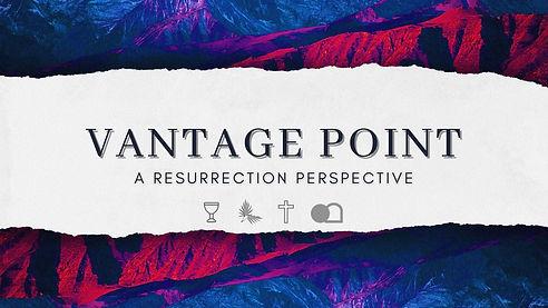 Vantage Point Easter 2021.jpg