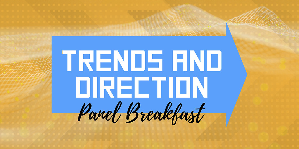 Trends and Direction Panel Breakfast (1)