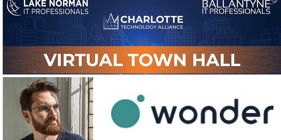 Lake Norman & Ballantyne IT Professionals Townhall - Discuss Wonder and future of Collaboration