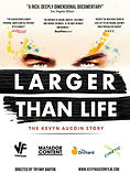 LARGER THAN LIFE THE KEVYN AUCOIN STORY