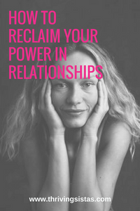 How to Reclaim Your Power in Relationships