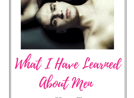 What I Have Learned About Men and How They Communicate