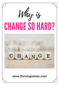 Why is Change so Hard