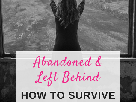 Abandoned & Left Behind: How to Survive an Unwanted Divorce