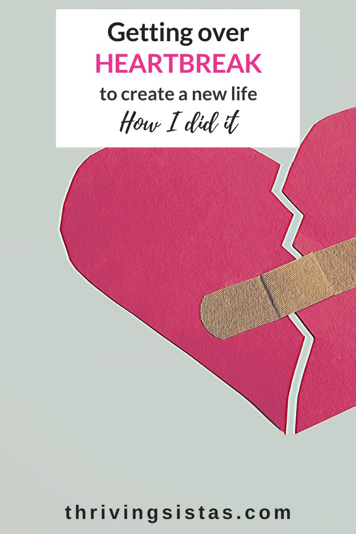 Getting over heartbreak