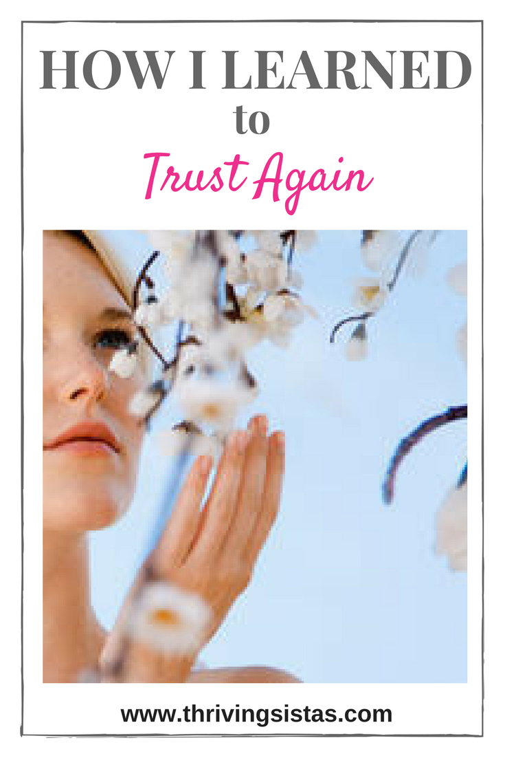 How I Learned to Trust Again