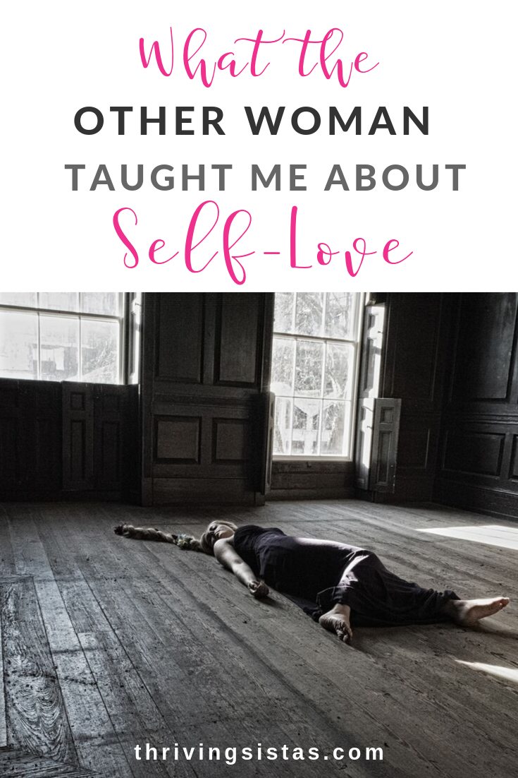 What the other woman taught me about self-love