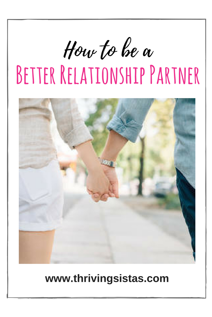 How to be a Better Relationship Partner