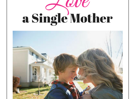 How to Love a Single Mother